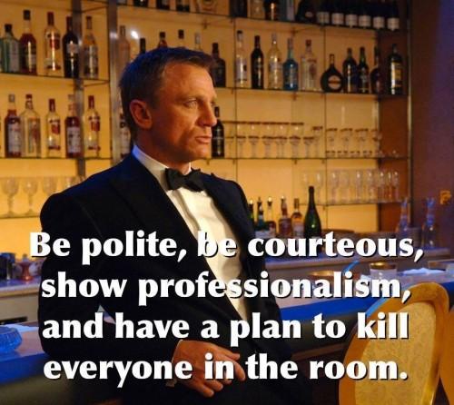 James Bond - Have a Plan