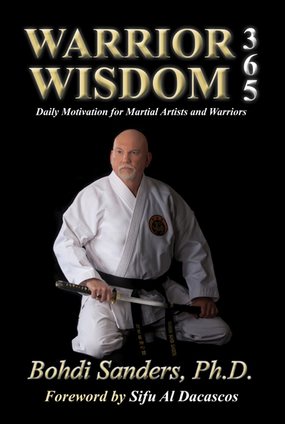 Warrior Wisdom 365 - the daily motivation book for martial artists, law enforcement officers, military personnel, and warriors
