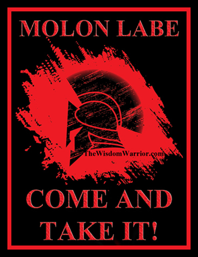 MOLON LABE - Come and Take It
